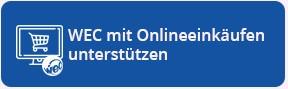 WEC mit Onlineeinkäufen unterstützen